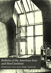 Bulletin of the American Iron and Steel Institute: Volume 3
