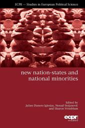 New Nation-States and National Minorities