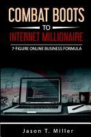 Combat Boots to Internet Millionaire PDF