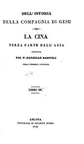 Dell'istoria della Compagnia de Gesu: La Cina, terza parte dell' Asia, Volume 4