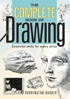 The Complete Book of Drawing PDF