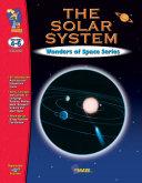 The Solar System Gr. 4-6 (US Version)