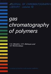 Gas Chromatography of Polymers