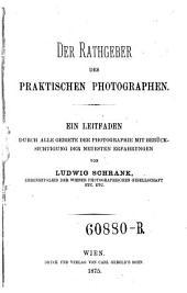 Der Rathgeber des praktischen Photographen