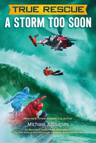 True Rescue  A Storm Too Soon PDF