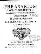 Phrasarium Sacrae Scripturae scriptoribus, et oratoribus sacris opportunum