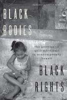 Black Bodies  Black Rights PDF