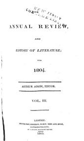 The Annual Review and History of Literature: Volume 3