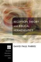 Reception Theory and Biblical Hermeneutics PDF