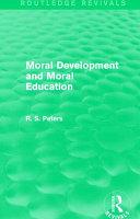 Moral Development and Moral Education (Rev) Rpd
