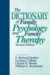 The Dictionary of Family Psychology and Family Therapy PDF