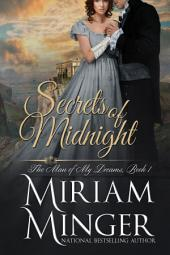 Secrets of Midnight: A Regency Romance (The Man of My Dreams, Book 1)