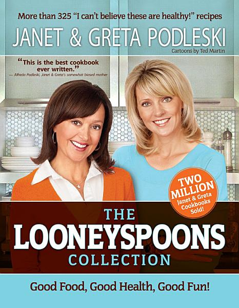 Download The Looneyspoons Collection Book