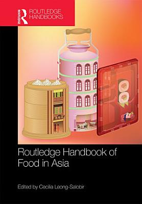 Routledge Handbook of Food in Asia