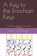 A Key to the Enochian Keys