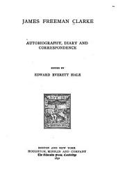 Autobiography, Diary and Correspondence