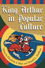 King Arthur in Popular Culture PDF