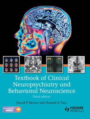 Textbook of Clinical Neuropsychiatry and Behavioral Neuroscience 3E PDF