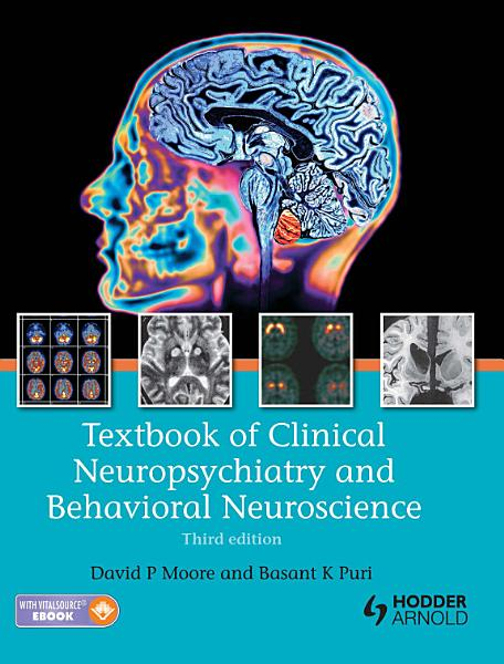Textbook of Clinical Neuropsychiatry and Behavioral Neuroscience  Third Edition PDF