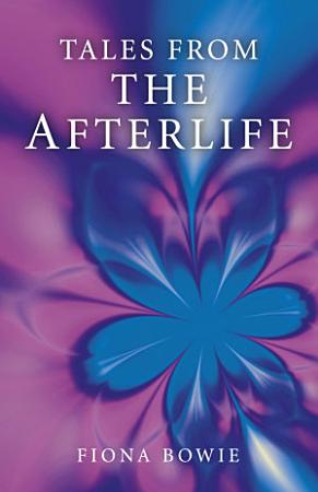 Tales From the Afterlife PDF
