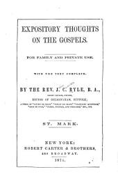 Expository Thoughts on the Gospels ... St. Mark: Volume 2