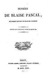 Pensées de Blaise Pascal: rétablies suivant le plan de l'auteur