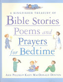 A Kingfisher Treasury of Bible Stories  Poems  and Prayers for Bedtime PDF