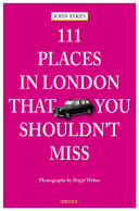 111 Places in London That You Shouldn't Miss