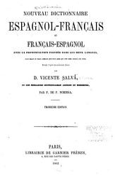Nuevo diccionario francés-español y español-francés: con la pronunciación figurada en ambas lenguas