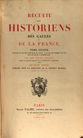 Recueil des historiens des Gaules et de la France: Volume1