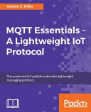 MQTT Essentials   a Lightweight IoT Protocol PDF