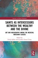 Saints as Intercessors between the Wealthy and the Divine PDF