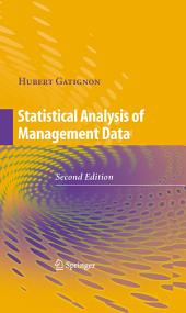Statistical Analysis of Management Data: Edition 2
