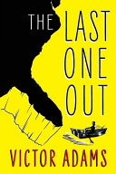 Download The Last One Out Book