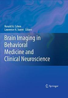 Brain Imaging in Behavioral Medicine and Clinical Neuroscience Book