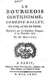 Le bourgeois gentilhomme: comédie en 5 actes en prose