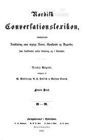 Nordisk conversationslexikon: indeholdende forklaring over vigtige navne, gjenstande og begreber, som forekomme under laesning og i samtale, Bind 5