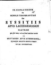 De scholis temperantiae, sive syssitiis apud Lacedaemonios diatribe