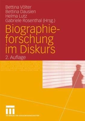 Biographieforschung im Diskurs PDF