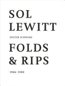 Sol Lewitt  Folds and Rips PDF