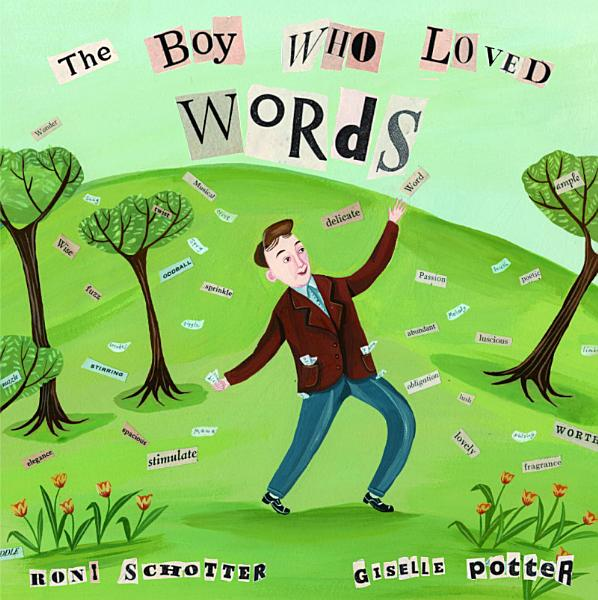 Download The Boy Who Loved Words Book