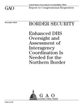 Border Security: Enhanced DHS Oversight and Assessment of Interagency Coordination Is Needed for the Northern Border