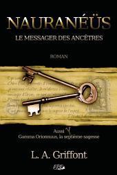 Nauranéüs: Le messager des Ancêtres