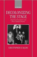 Decolonizing The Stage