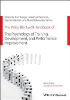 The Wiley Blackwell Handbook of the Psychology of Training  Development  and Performance Improvement PDF