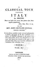 A Classical Tour Through Italy An. MDCCCII...