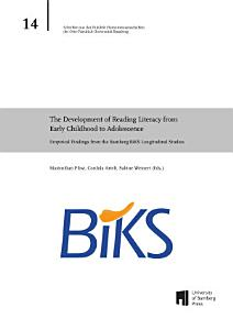 The Development of Reading Literacy from Early Childhood to Adolescence  Empirical Findings from the Bamberg BiKS Longitudinal Studies Book