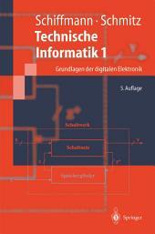Technische Informatik 1: Grundlagen der digitalen Elektronik, Ausgabe 5