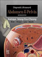 Diagnostic Ultrasound: Abdomen and Pelvis E-Book