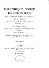 Bibliothèque choisie des livres de droit: qu'il est le plus utile d'acquérir et de connaître